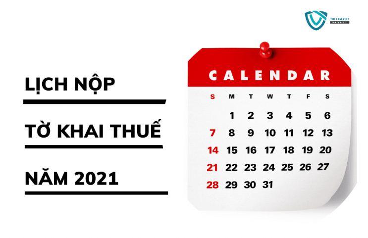 thời hạn nộp các tờ khai thuế năm 2021