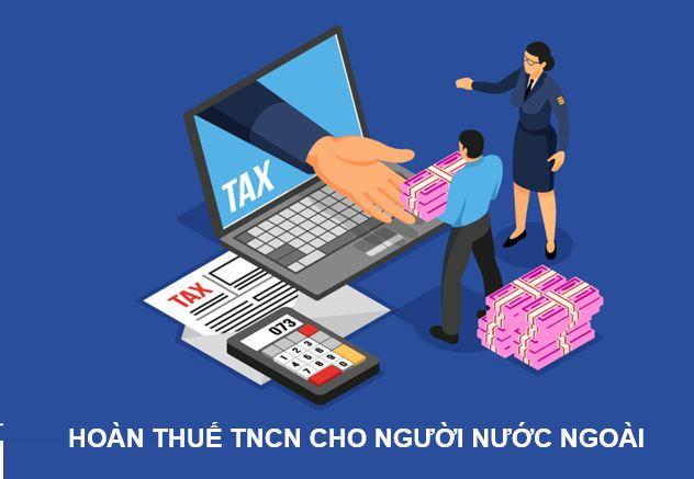 hoàn thuế TNCN cho người nước ngoài 1