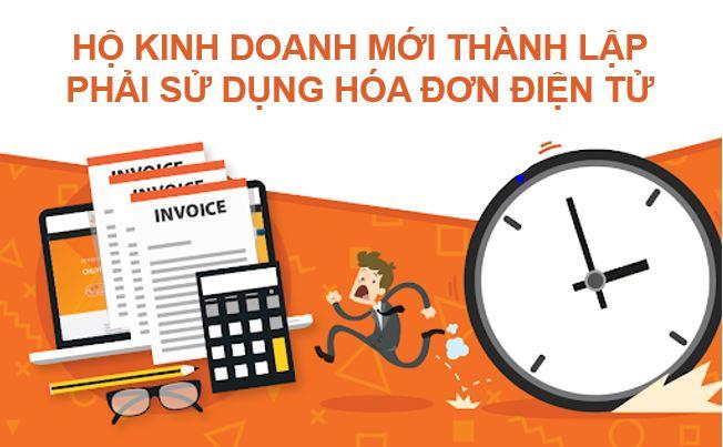hộ kinh doanh mới thành lập phải áp dụng hóa đơn điện tử